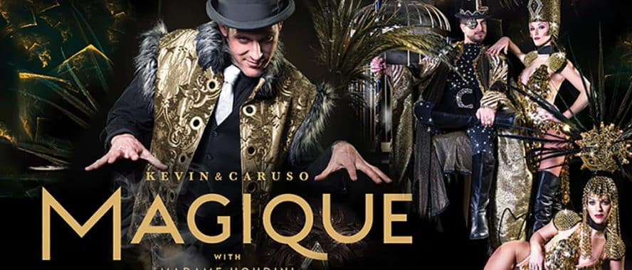 "Kevin & Caruso ""Magique"" with special guest Madame Houdini"